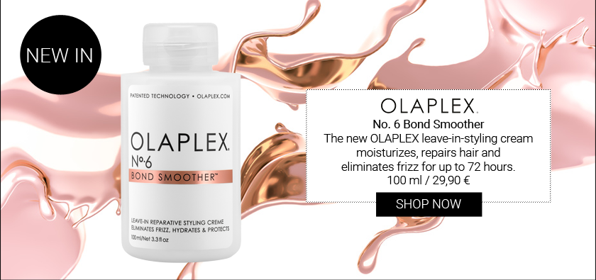 NEW IN:OLAPLEX No. 6 Bond Smoother